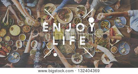 Enjoy Life Enjoyment Happiness Joy Concept