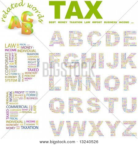 TAX. Vector letter collection. Wordcloud illustration. Illustration with different association terms.