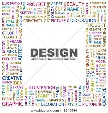 DESIGN. Word collage on white background. Illustration with different association terms.