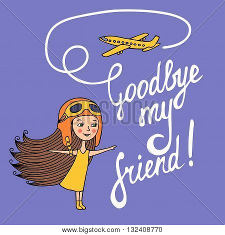 The card is hand-drawn. Vector illustration. Sketch of girl in yellow dress and in air helmet plays with paper airplanes. The inscription drawn with a brush. White letters on a purple background.