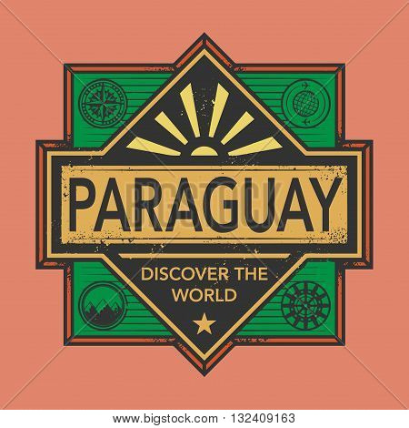 Stamp or vintage emblem with text Paraguay, Discover the World, vector illustration