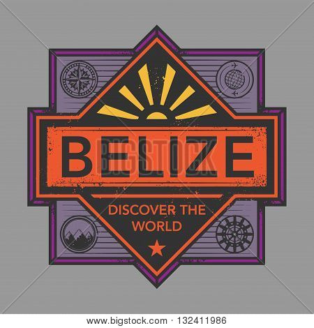Stamp or vintage emblem with text Belize, Discover the World, vector illustration