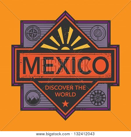 Stamp or vintage emblem with text Mexico, Discover the World, vector illustration