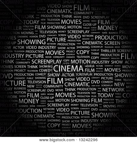 CINEMA. Word collage on black background. Illustration with different association terms.