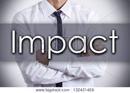 Impact - Young Businessman With Text - Business Concept