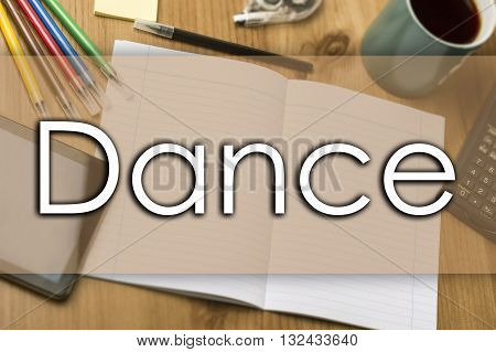 Dance - Business Concept With Text