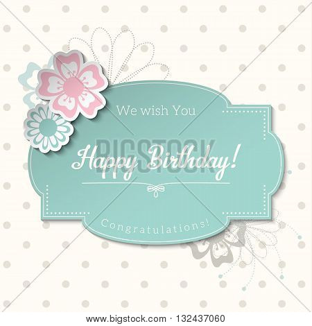 Vintage greeting card in shabby chic style with text Happy Birthday, blue sticker on abstract dotted background, vector illustration, eps 10 with transparency