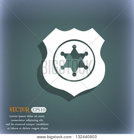 Sheriff, Star Icon. On The Blue-green Abstract Background With Shadow And Space For Your Text. Vecto