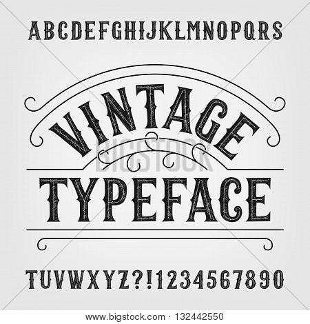 Vintage typeface. Retro distressed alphabet vector font. Hand drawn letters and numbers. Vintage vector font for labels, headlines, posters etc.