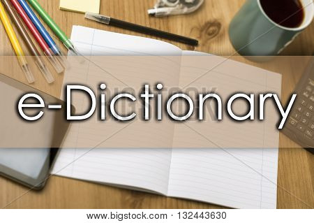 E-dictionary - Business Concept With Text