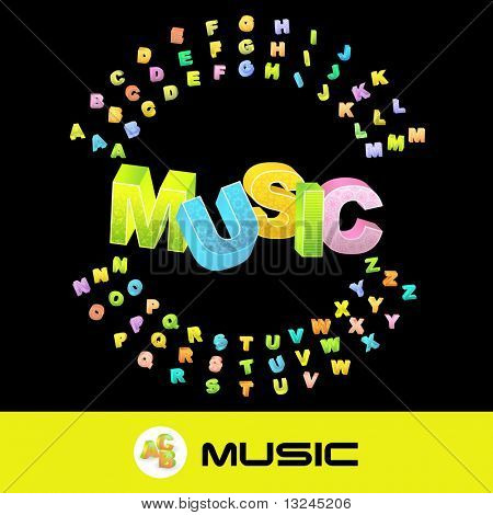 MUSIC. Vector 3d illustration with colored alphabet.