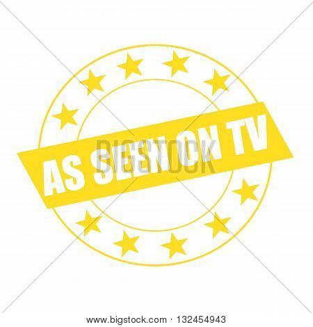 AS SEEN ON TV white wording on yellow Rectangle and Circle yellow stars