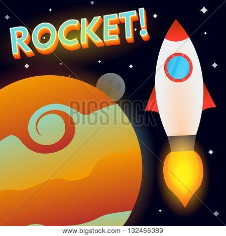 Spaceship, planet and moon. Text rocket. Vector, eps10.