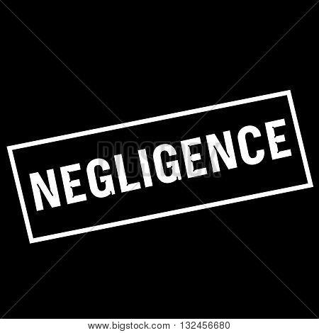 NEGLIGENCE white wording on rectangle black background