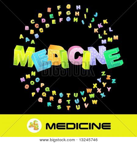 MEDICINE. Vector 3d illustration with colored alphabet.