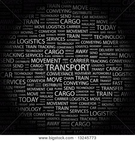 TRANSPORT. Word collage on black background. Illustration with different association terms.