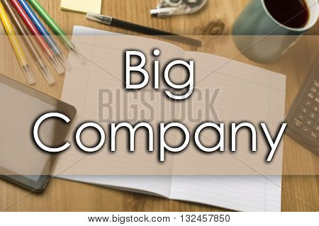 Big Company - Business Concept With Text