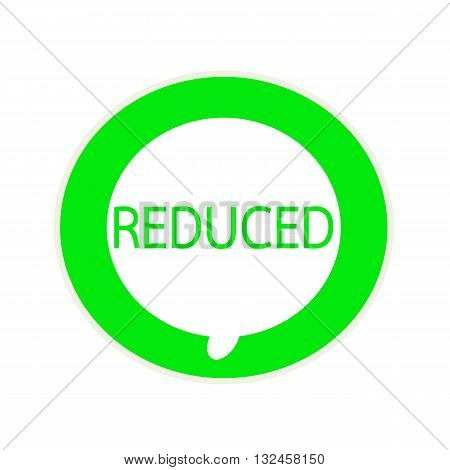 Reduced green wording on Circular white speech bubble
