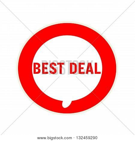 Best deal red wording on Circular white speech bubble