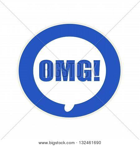 omg blue wording on Circular white speech bubble