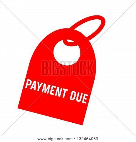 Payment due white wording on background red key chain