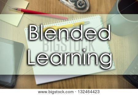 Blended Learning -  Business Concept With Text