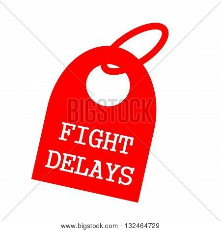 Fight delays white wording on background red key chain