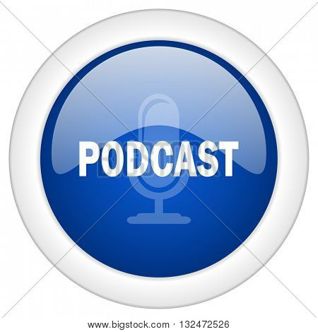 podcast icon, circle blue glossy internet button, web and mobile app illustration