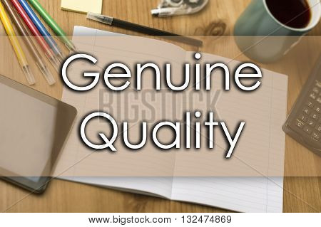 Genuine Quality - Business Concept With Text