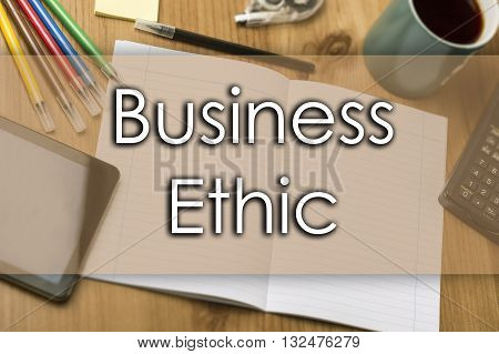 Business Ethic - Business Concept With Text