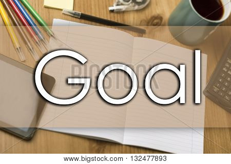 Goal - Business Concept With Text