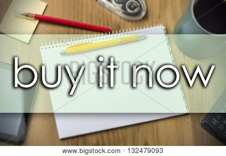 Buy It Now -  Business Concept With Text