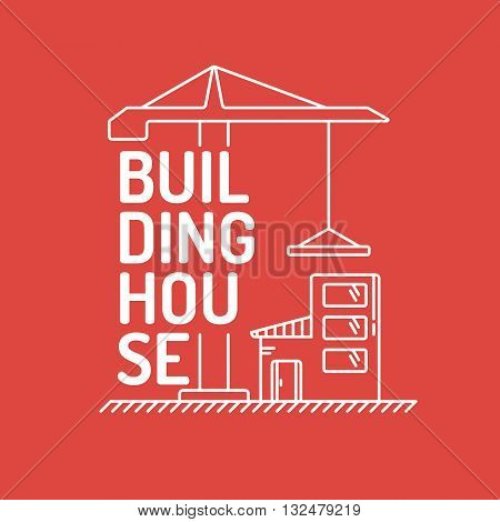 Vector Illustration of Building house in linear flat style on red background. Elements for cards illustration poster and web design.