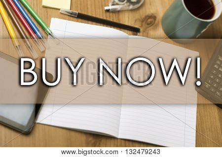 Buy Now! - Business Concept With Text