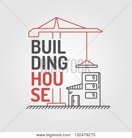 Vector Illustration of Building house in linear flat style on light background. Elements for cards illustration poster and web design.