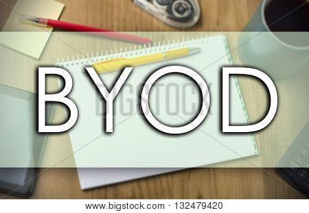 Byod -  Business Concept With Text