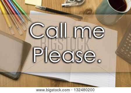 Call Me Please. - Business Concept With Text
