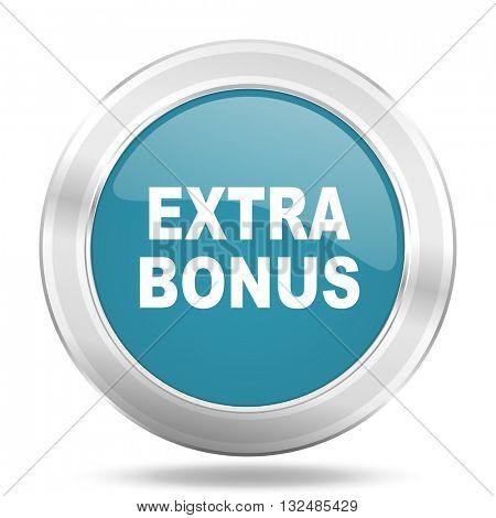 extra bonus icon, blue round metallic glossy button, web and mobile app design illustration