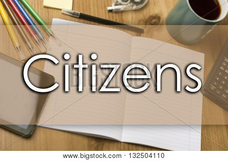 Citizens - Business Concept With Text