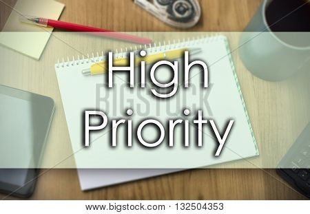 High Priority -  Business Concept With Text