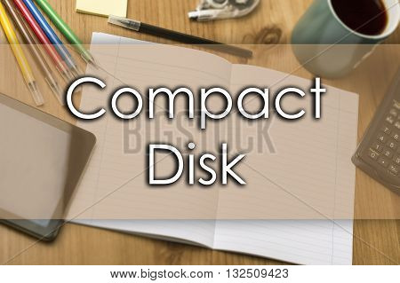 Compact Disk - Business Concept With Text
