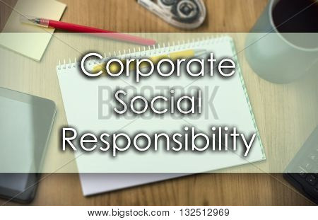 Corporate Social Responsibility Csr -  Business Concept With Text