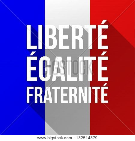 Vector Illustration for National Day of France celebrated on 14 July Bastille Day. Text Liberty Equality Fraternity. Poster flyer greeting card template with French flag