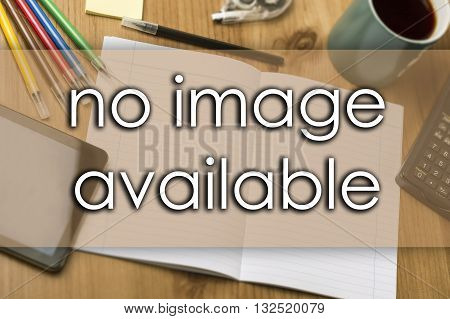 No Image Available - Business Concept With Text