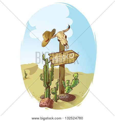 Wild west sign poster direction pointer toward Mexico in the desert among cactus and skulls vector illustration