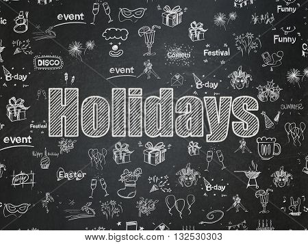 Entertainment, concept: Chalk White text Holidays on School board background with  Hand Drawn Holiday Icons, School Board