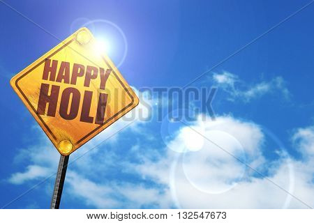 happy holi, 3D rendering, glowing yellow traffic sign