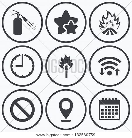 Clock, wifi and stars icons. Fire flame icons. Fire extinguisher sign. Prohibition stop symbol. Burning matchstick. Calendar symbol.