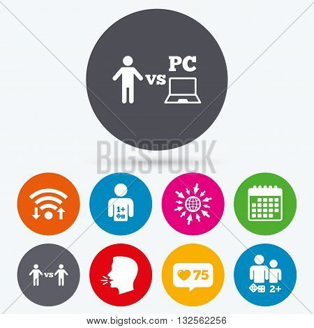 Wifi, like counter and calendar icons. Gamer icons. Board and PC games players signs. Player vs PC symbol. Human talk, go to web.