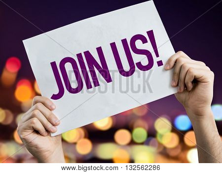 Join Us placard with night lights on background